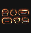 realistic fire labels hot deal and sale offer vector image vector image