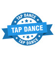 tap dance ribbon tap dance round blue sign tap vector image vector image