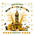 happy halloween horror party haunted house with vector image