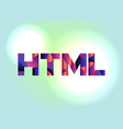 html concept colorful word art vector image