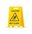 wet floor stand slip sign slippery clean wet vector image vector image