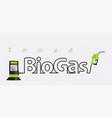 biogas typographic pump nozzle creative design vector image