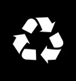 recycle icon isolated on black background vector image vector image