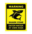 shark zone warning - shark silhouette sign vector image vector image