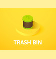 trash bin isometric icon isolated on color vector image