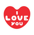 cartoon heart with cute text i love you for vector image vector image