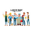 labor day a group of people of different vector image vector image