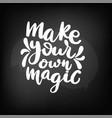 chalkboard blackboard lettering make your vector image vector image