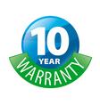 logo in shape a circle 10 year warranty vector image