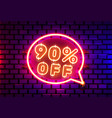 neon chat frame 90 off text banner night sign vector image vector image