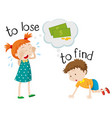 opposite wordcard for lose and find vector image vector image