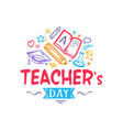 teacher s day colorful logo vector image vector image