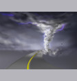 tornado with lightnings hurricane on road vector image vector image