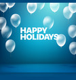 happy holidays blue illuminated room with balloons vector image vector image