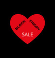 red heart with words - black friday and sale on a vector image vector image