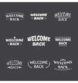 Welcome back design collection Set of 9 labels vector image vector image
