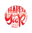 congratulations happy new year calligraphy for vector image vector image