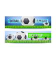 banners for football or soccer games tournaments vector image vector image