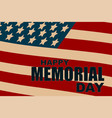 happy memorial day flag usa background vector image