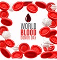 world blood donor day concept with blood cells in vector image vector image