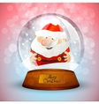 Christmas snow globe with Santa Claus vector image vector image