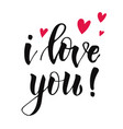 cute lettering i love you decorated red hearts vector image