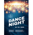 dance night music fest poster template vector image vector image