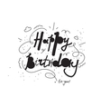 Hand drawn happy birthday inscription for greeting vector image