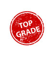 top grade stamp texture rubber cliche imprint web vector image