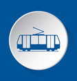 tram streetcar - simple blue icon on white button vector image