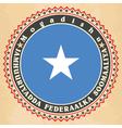 Vintage label cards of Somalia flag vector image