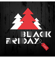 black friday wooden xmas trees and red label vector image vector image