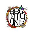 unique with a hand-drawn lettering for the bbq vector image vector image