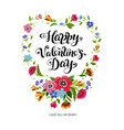 valentines day card lettering in floral frame vector image vector image