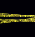 yellow crime scene tapes vector image vector image