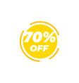 70 percent off sale label design template vector image