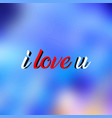 i love you love quote with modern background vector image vector image