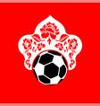soccer ball in kokoshnik russian cap football cup vector image