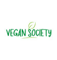 vegan society green word text with leaf icon logo vector image vector image