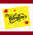 happy valentine s day calligraphy vector image