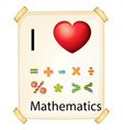 A poster showing the love of Mathematics vector image vector image