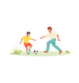 father and son playing football family scenes vector image