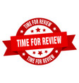 time for review ribbon time for review round red vector image vector image