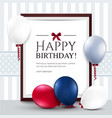 Birthday card with balloons and frame vector image