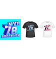 brooklyn 78 nyc t-shirt print for t shirts vector image vector image