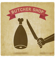 butcher cuts meat old background vector image