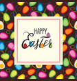 happy easter greeting card holiday bakground vector image vector image