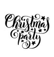 merry christmas party handwritten lettering vector image