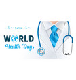 world health day doctors with stethoscope vector image