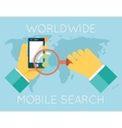 Worldwide Mobile Search Hands Phone Magnifying vector image vector image